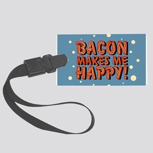 bacon-makes-me-happy_b Luggage Tag