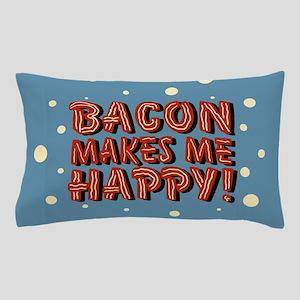 bacon-makes-me-happy_b Pillow Case