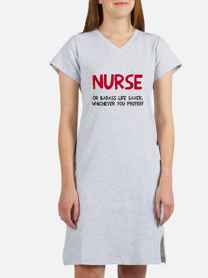 Nurse badass life saver Women's Nightshirt