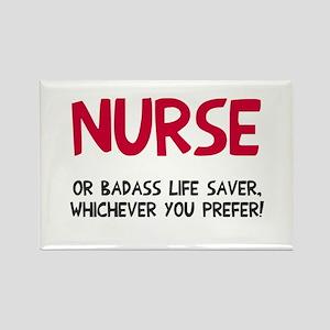 Nurse badass life saver Rectangle Magnet