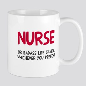Nurse badass life saver Mug