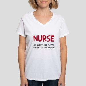 Nurse badass life saver Women's V-Neck T-Shirt
