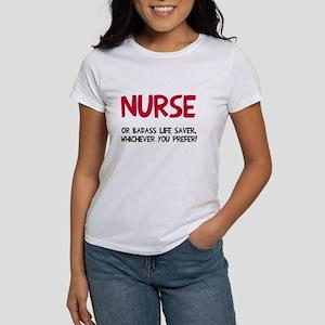 Nurse badass life saver Women's T-Shirt