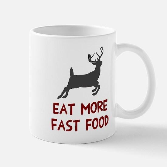 Eat more fast food Mug