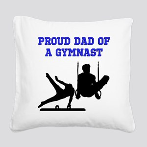 GYMNAST DAD Square Canvas Pillow