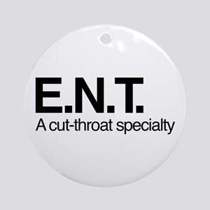 ENT A Cut-Throat Specialty Round Ornament