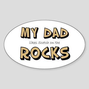 My Dad... Rocks Oval Sticker