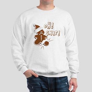 FUNNY OH Snap Gingerbread Man Sweatshirt