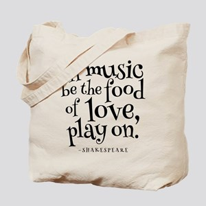 If Music Be The Food Of Love Tote Bag