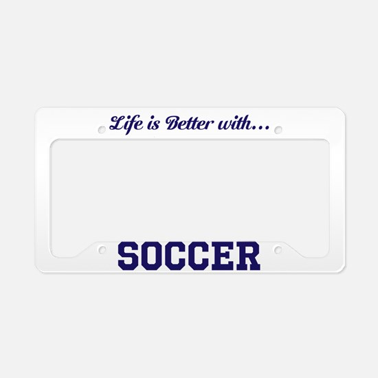 Better With Soccer License Plate Holder