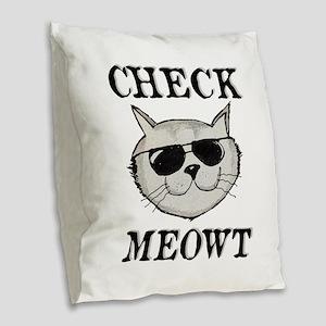 Check Meowt Burlap Throw Pillow