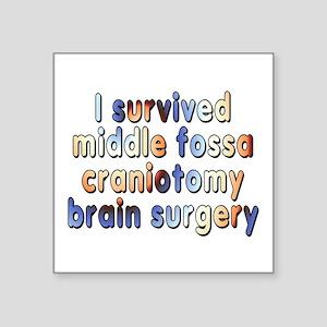 "Middle fossa craniotomy - Square Sticker 3"" x 3"""