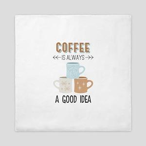 Always A Good Idea Queen Duvet