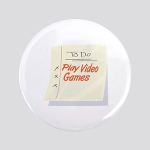 """Play Video Games 3.5"""" Button"""