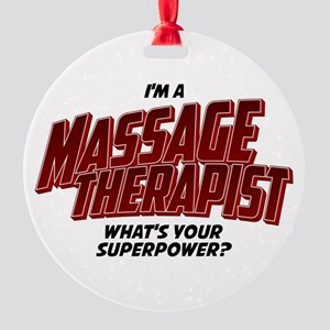 I'm A Massage Therapist What's Your Superpower Orn