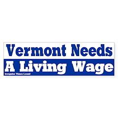 Vermont Living Wage Bumper Bumper Sticker