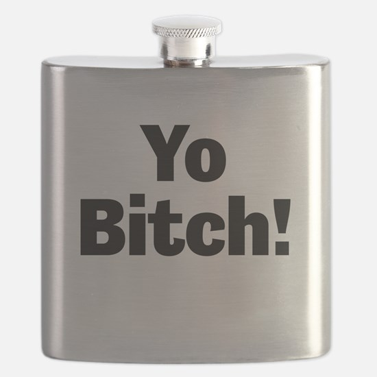 Yo Bitch! Flask