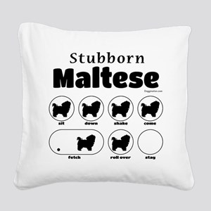 Stubborn Maltese v2 Square Canvas Pillow