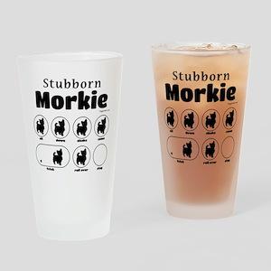 Stubborn Morkie v2 Drinking Glass