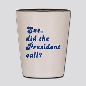 VEEP Did the President Call? Shot Glass