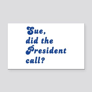 VEEP Did the President Call? Rectangle Car Magnet