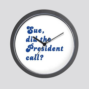 VEEP Did the President Call? Wall Clock