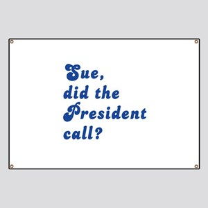 VEEP Did the President Call? Banner