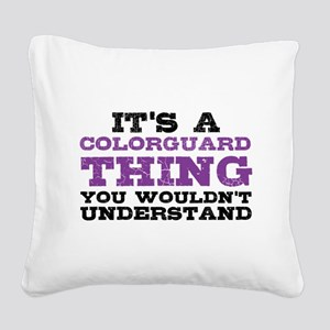 Colorguard Thing Square Canvas Pillow