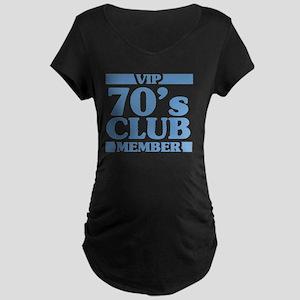 VIP Member 70th Birthday Maternity Dark T-Shirt