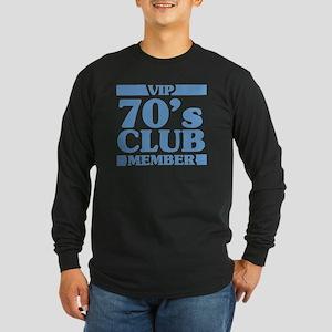 VIP Member 70th Birthday Long Sleeve Dark T-Shirt