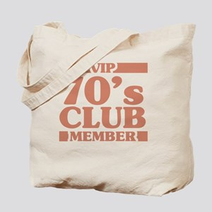 VIP Member 70th Birthday Tote Bag