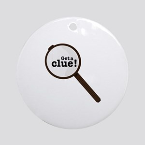 Get A Clue Ornament (Round)