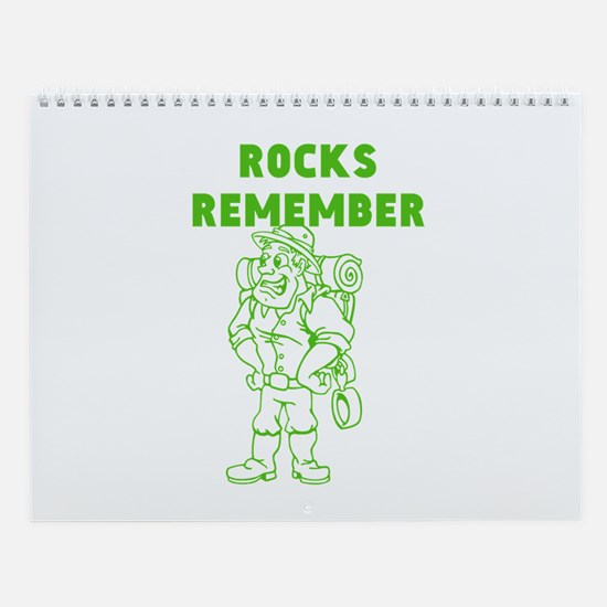 Rocks Remember Wall Calendar