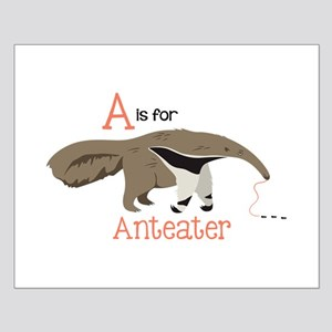 A is for Anteater Posters
