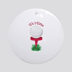 Its T-Time Ornament (Round)
