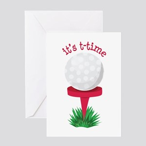 Its T-Time Greeting Cards