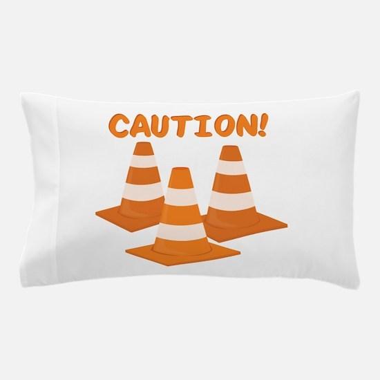 Caution Pillow Case