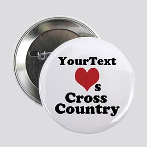 """Customize Loves Cross Country 2.25"""" Button"""