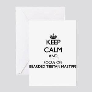 Keep calm and focus on Bearded Tibe Greeting Cards