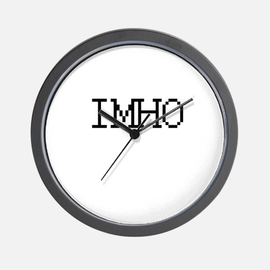 IMHO - In my humble opinion Wall Clock