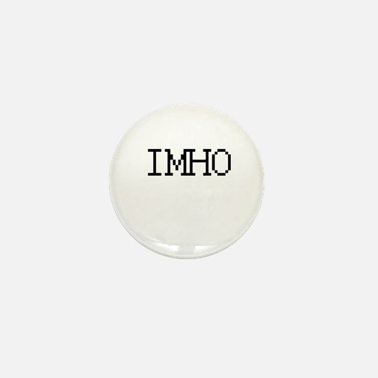 IMHO - In my humble opinion Mini Button