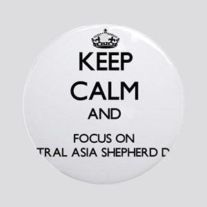 Keep calm and focus on Central As Ornament (Round)
