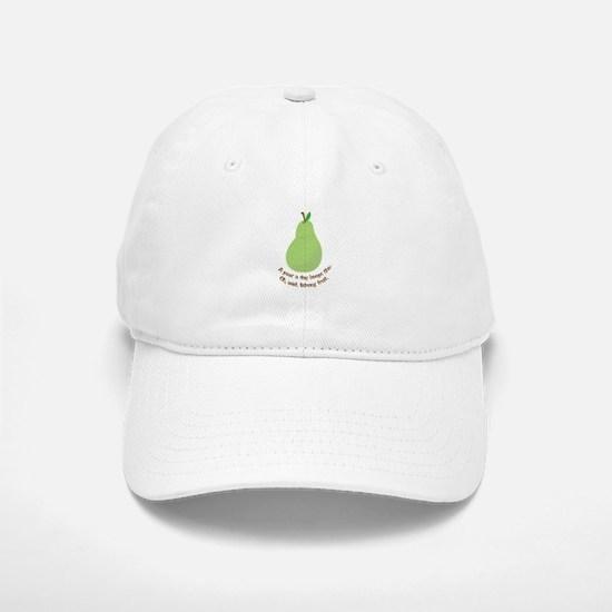 Pear A Day Baseball Baseball Baseball Cap