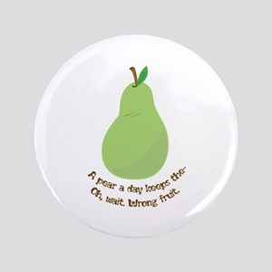 "Pear A Day 3.5"" Button"