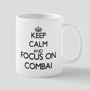 Keep calm and focus on Combai Mugs