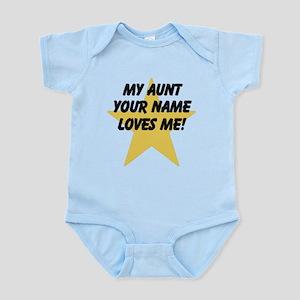 My Aunt Loves Me Star (Custom) Body Suit
