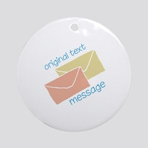 Text Message Ornament (Round)