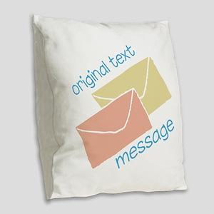 Text Message Burlap Throw Pillow