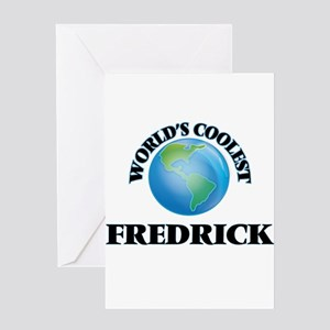 World's Coolest Fredrick Greeting Cards