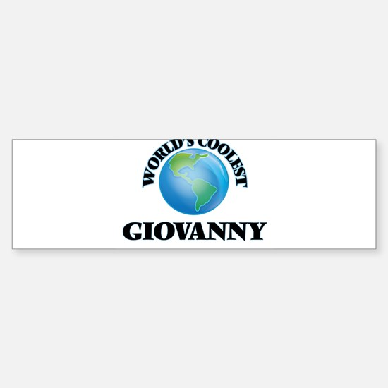 World's Coolest Giovanny Bumper Bumper Bumper Sticker